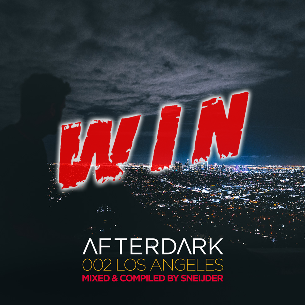 Afterdark 002 - Los Angeles mixed by Sneijder competition