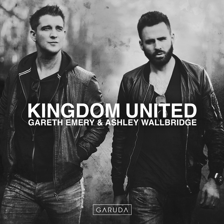 Gareth Emery & Ashley Wallbridge – Kingdom United