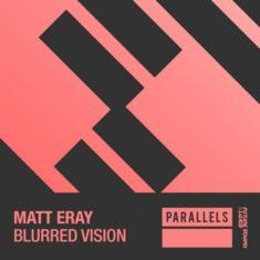 Matt Eray – Blurred Vision