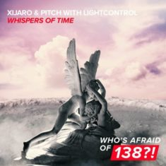 XiJaro & Pitch with LightControl – Whispers Of Time