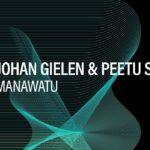 [TOP TUNE] Johan Gielen & Peetu S – Manawatu