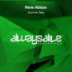 Rene Ablaze – Summer Tales