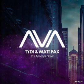tyDi & Matt Fax – It's Always Now