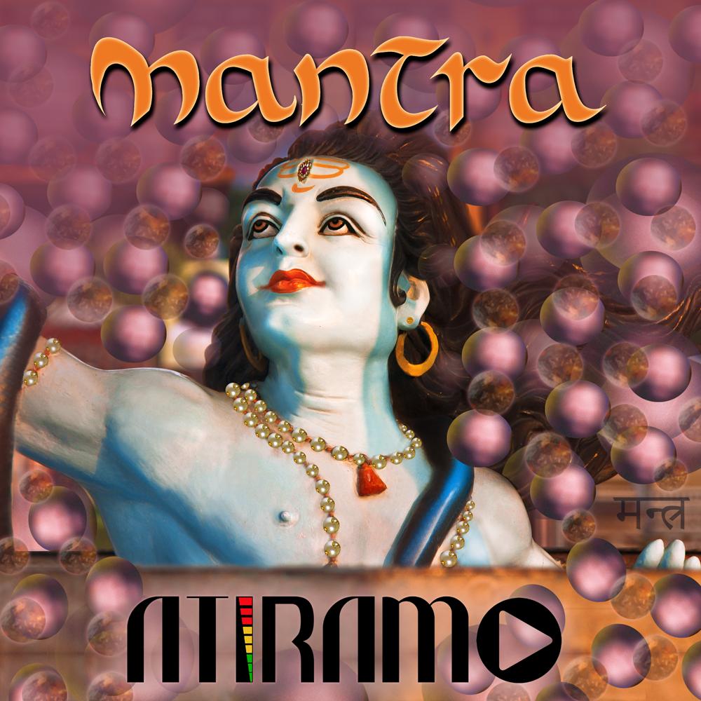 Atiramo - Mantra