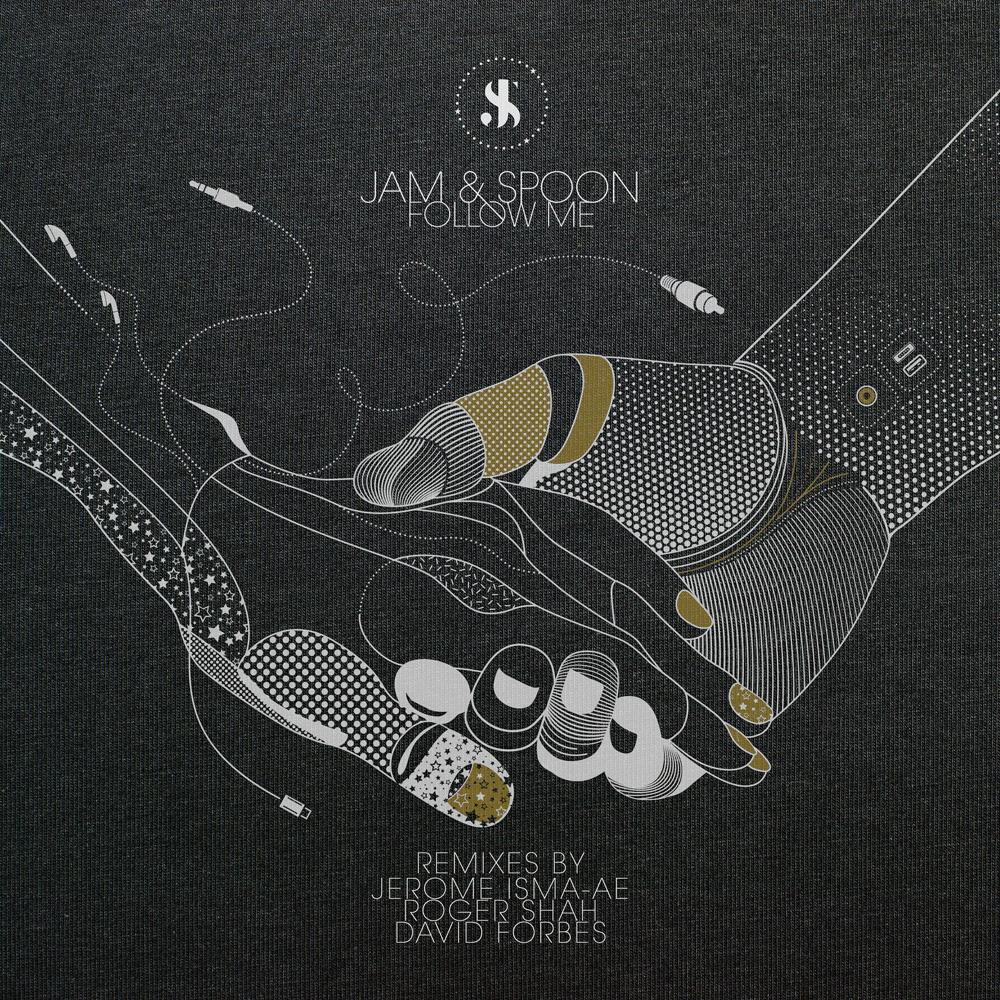 Jam & Spoon - Follow Me (2019 Remixes)