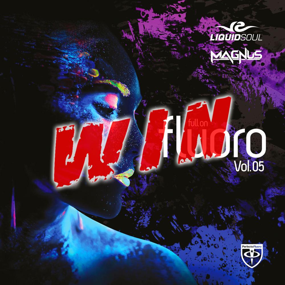 Liquid Soul & Magnus pres. Perfecto's - Full On Fluoro Vol 5 Competition