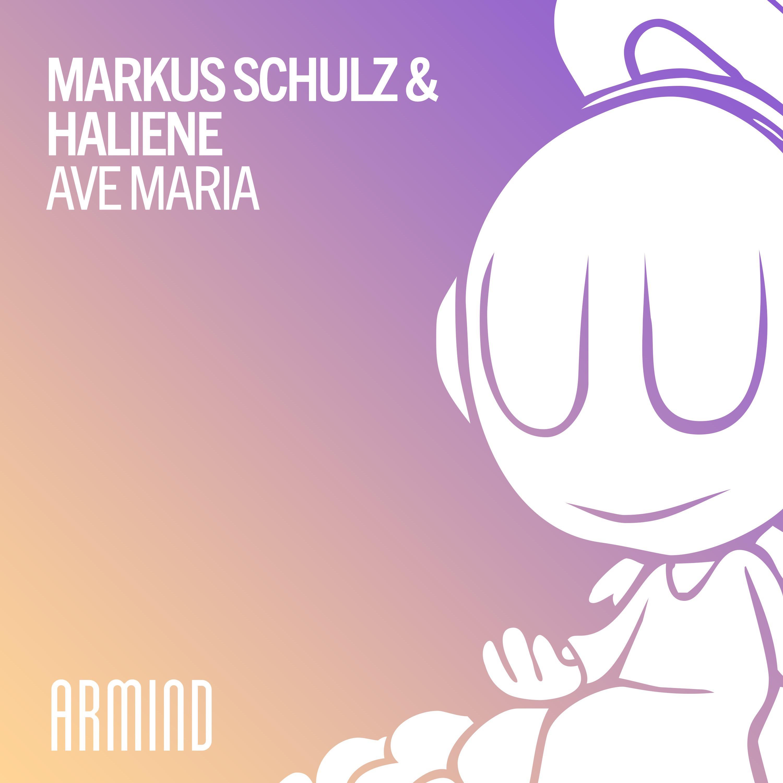 Markus Schulz & HALIENE - Ave Maria