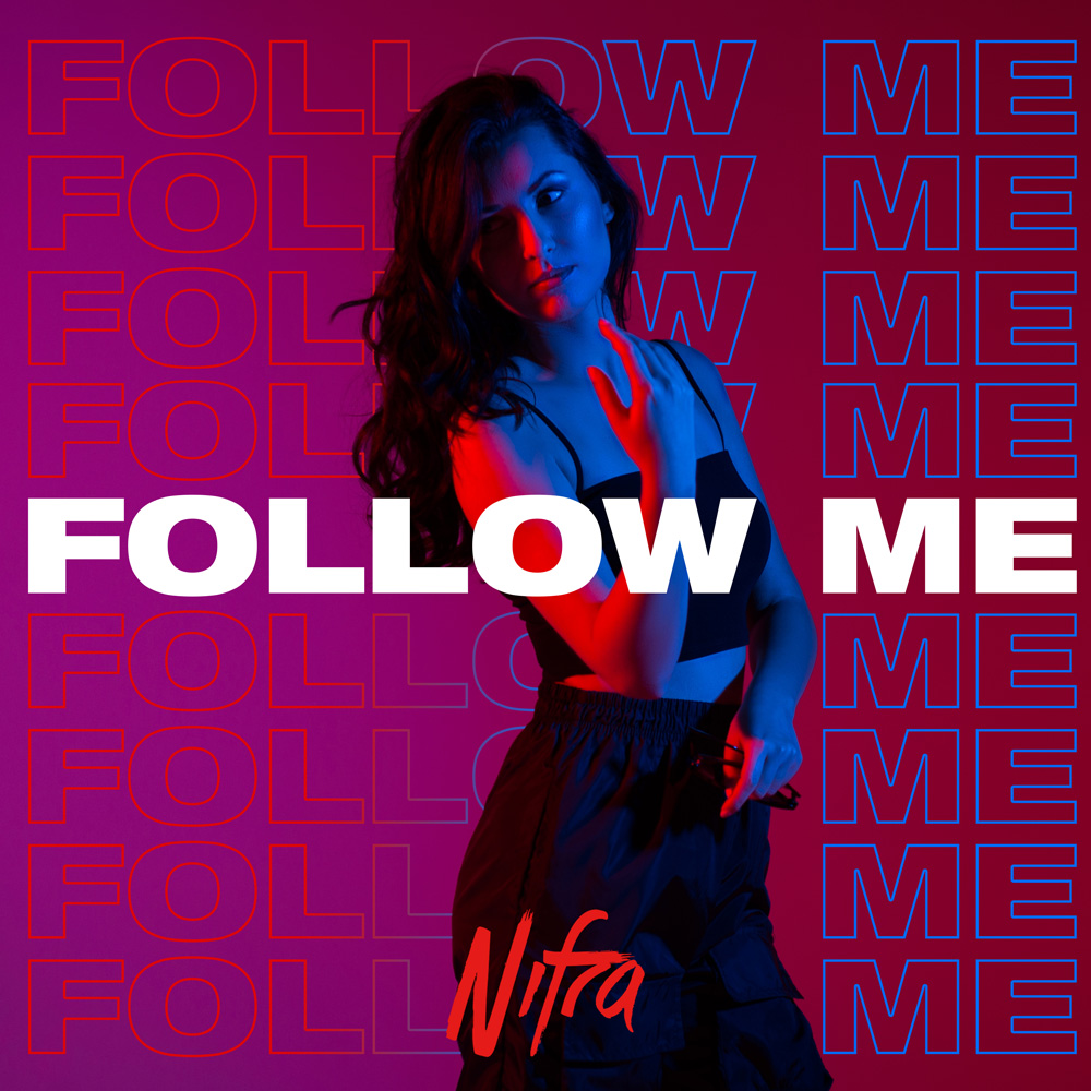 Nifra - Follow Me