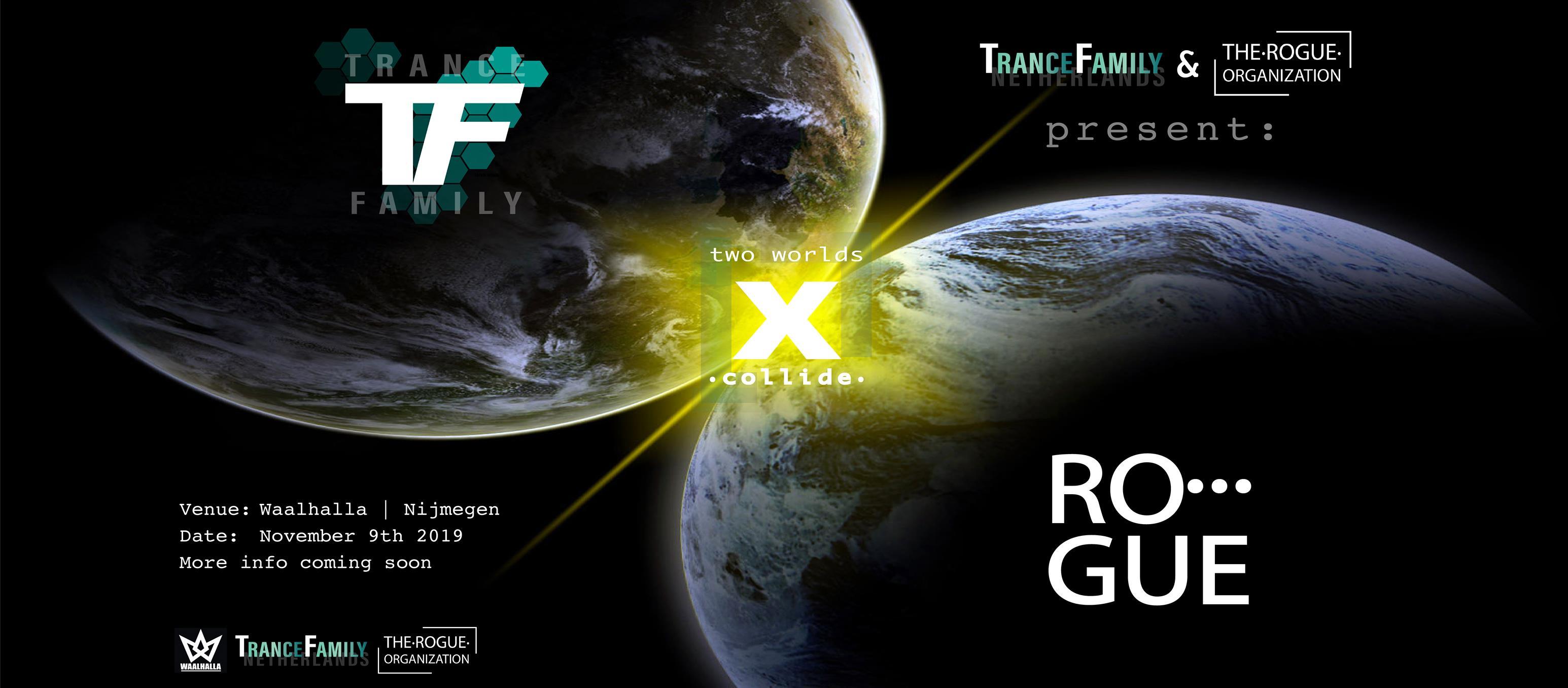 09.11.2019 TranceFamily X Rogue, Nijmegen