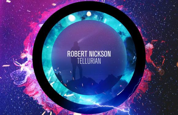 [Album] Robert Nickson – Tellurian