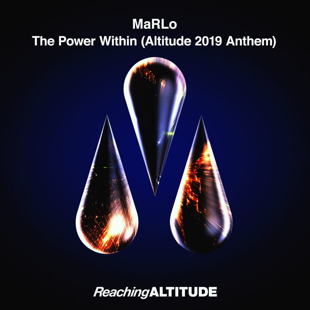 MaRLo - The Power Within (Altitude 2019 Anthem)