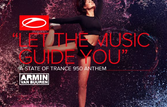 Armin van Buuren – Let The Music Guide You (ASOT 950 Anthem)