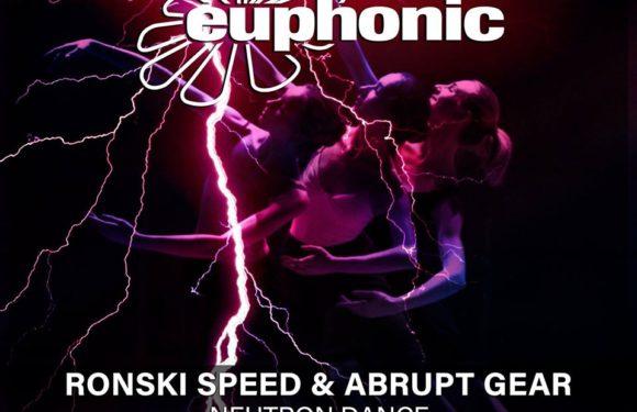 Ronski Speed & Abrupt Gear – Neutron Dance