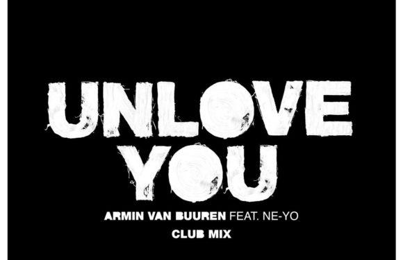 Armin van Buuren feat. Ne-Yo – Unlove You