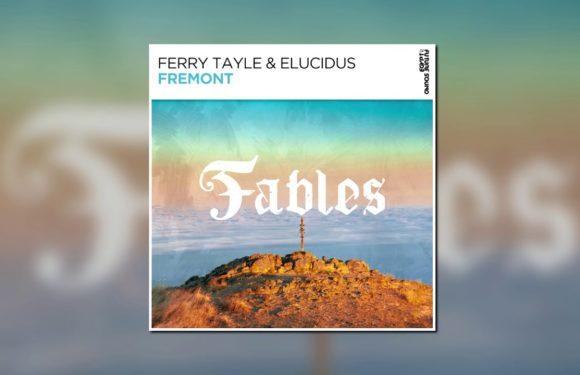 Ferry Tayle & Elucidus – Fremont
