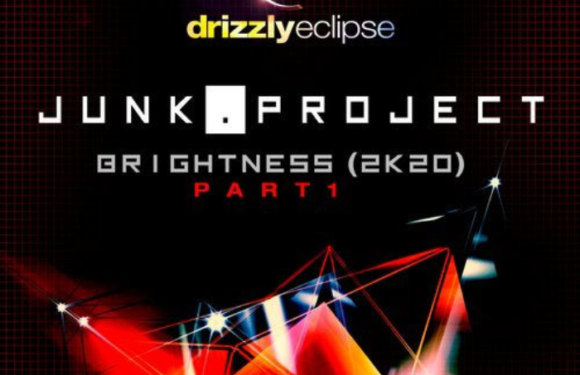 Junk Project – Brightness [2K20] (Junk Project Remix)