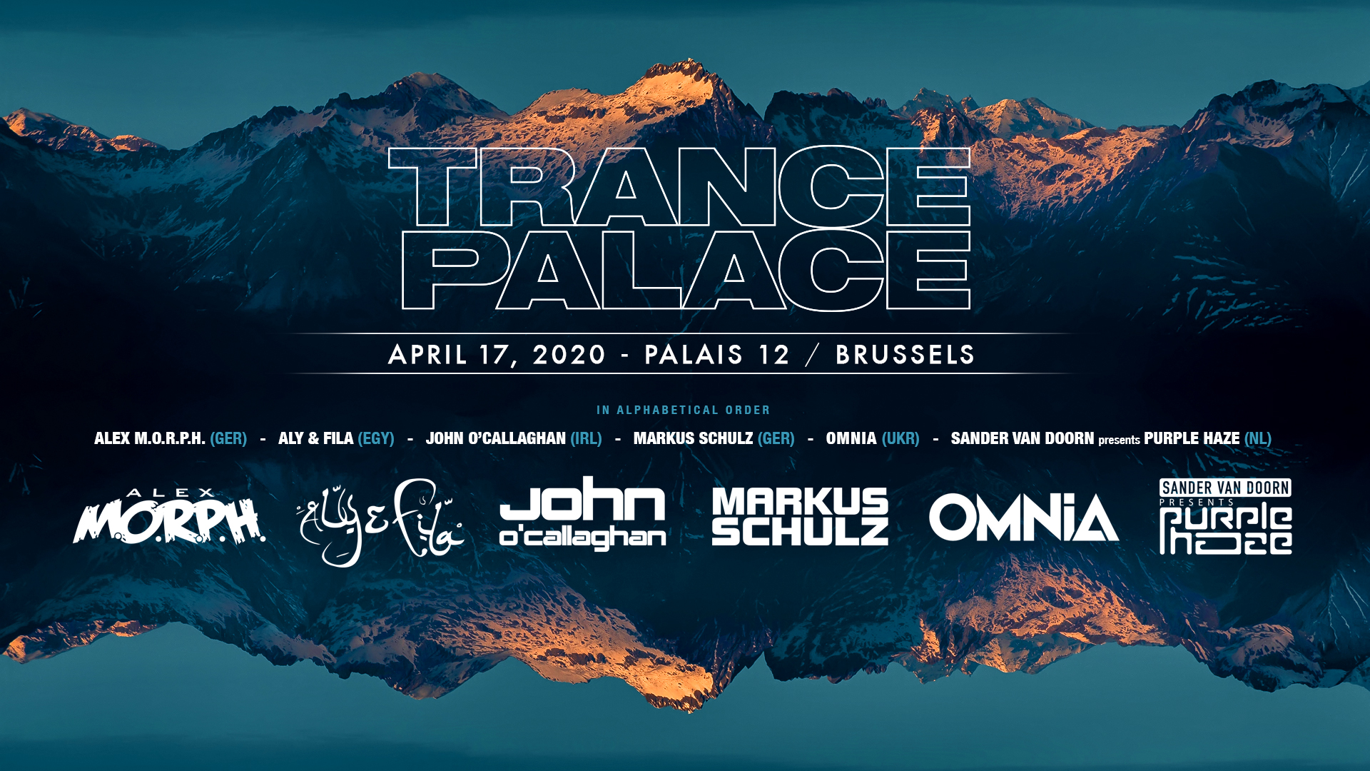 17.04.2020 Trance Palace, Brussels (BE)