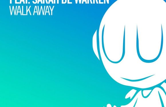 Luke Bond feat. Sarah de Warren – Walk Away