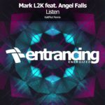 Mark L2K feat. Angel Falls – Listen (KaltFlut Remix)