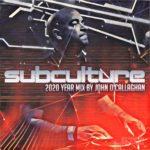 John O'Callaghan – Subculture 2020