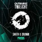 Smith & Brown – Phobos